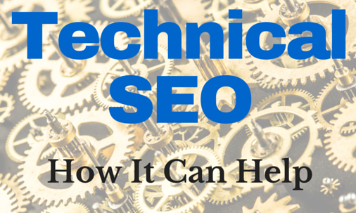 Technical SEO. How It Can Help